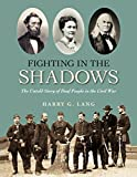 img - for Fighting in the Shadows: The Untold Story of Deaf People in the Civil War book / textbook / text book