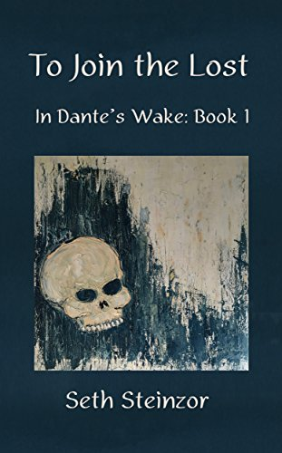 To Join The Lost In Dantes Wake Book 1 Kindle Edition By Seth