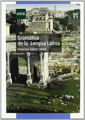Gramática de La Lengua Latina (GRADO)
