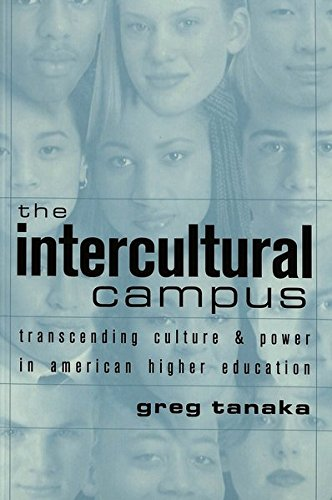 The Intercultural Campus: Transcending Culture and Power in American Higher Education (Counterpoints)