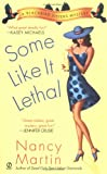 Some Like it Lethal (Blackbird Sisters Mysteries, No. 3)