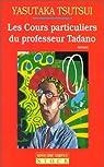 Les Cours particuliers du professeur Tadano par Tsutsui