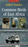 Safari Guides – Common Birds of East Africa (Collins Safari Guides)