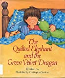 Quilted Elephant and the Green Velvet Dragon, Low, 0671724967