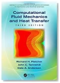 Computational Fluid Mechanics and Heat Transfer, Third Edition (Series in Computational and Physical Processes in Mechanics and Thermal Sciences)
