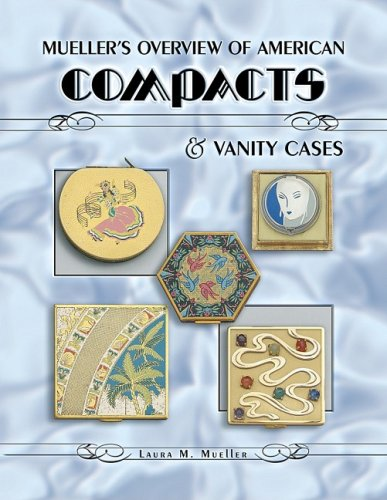 Mueller's Overview of American Compacts & Vanity Cases pdf epub