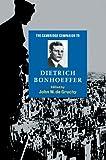 The Cambridge Companion to Dietrich Bonhoeffer, , 0521587816