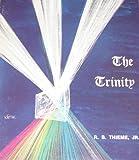 The Trinity, R. B. Thieme, 1557640270