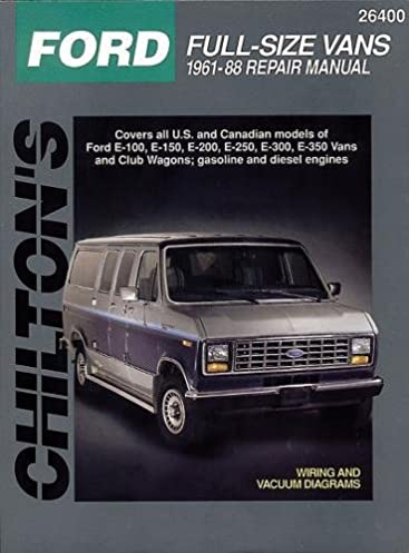 ford full size vans 1961 88 chilton total car care series manuals rh amazon com 2011 ford e350 van owners manual 1998 ford e350 van owners manual