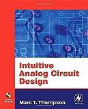 Intuitive Analog Circuit Design 9780750677868