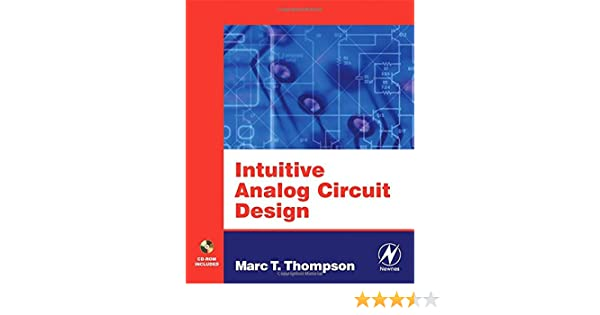 Intuitive Analog Circuit Design: Amazon.es: Thompson, Marc: Libros en idiomas extranjeros