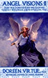 download ebook angel visions ii: more true stories of people who have had contact with angels and how you can too: v. 2 by doreen virtue phd (2006-07-27) pdf epub