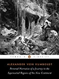 Personal Narrative of a Journey to the Equinoctial Regions of the New Co, Alexander von Humboldt, 0140445536