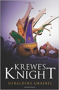 Book Krewe's Knight by Geraldine Graebel (2014-01-21)