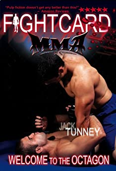 Welcome to the Octagon (Fight Card MMA) by [Tunney, Jack, Brennan, Gerard]