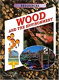 Wood and the Environment, Kathryn Whyman, 1932799346