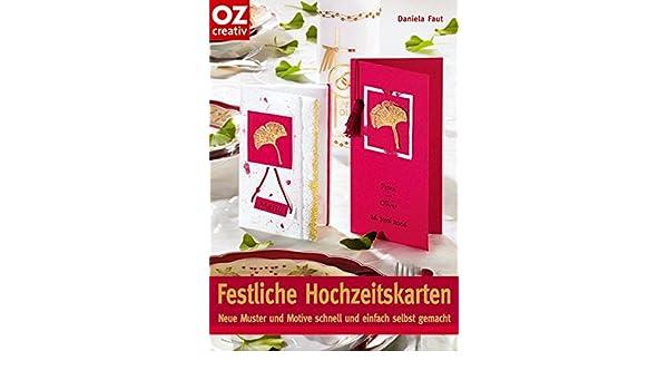 Festliche Hochzeitskarten Daniela Faut 9783898588584 Amazon Com