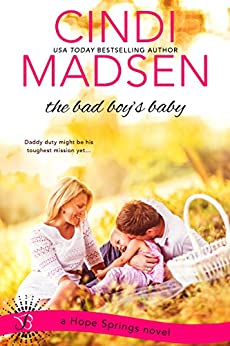 The Bad Boy's Baby (Hope Springs) by [Madsen, Cindi]