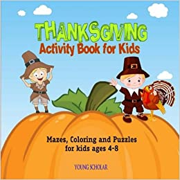 thanksgiving activity book for kids mazes coloring and puzzles for