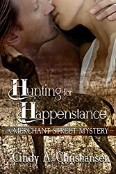 Hunting for Happenstance (A Merchant Street Mystery Book 2)