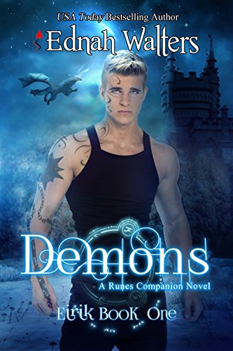 The story of a god and a Mortal girl who becomes his guiding light…  Demons by USA Today bestselling author Ednah Walters