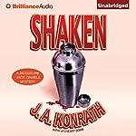 Shaken: Jacqueline 'Jack' Daniels, Book 7   J. A. Konrath