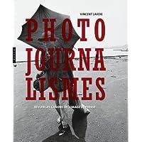Photojournalismes: Revoir les canons de l'image de presse