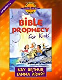Bible Prophecy for Kids, Kay Arthur and Janna Arndt, 0736915273