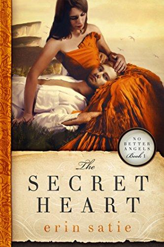 The Secret Heart (No Better Angels Book 1)