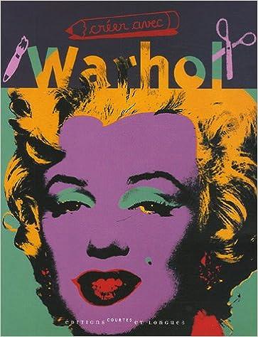 Livres Creer avec Wahrol epub pdf