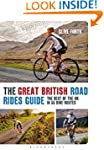 The Great British Road Rides Guide: T...