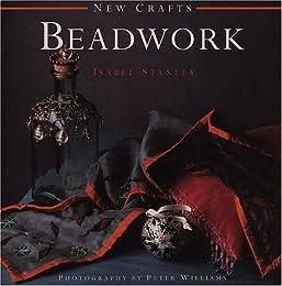 Beadwork (New Crafts)