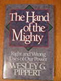 The Hand of the Mighty, Wesley G. Pippert, 0801071151