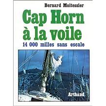CAP HORN A LA VOILE 14000 MILLES SANS ESCALE