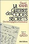 La Guerre des codes secrets par Kahn