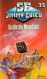 La clé du Mandala par Guieu