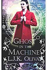 Ghost In The Machine: A Shades Below Novel Paperback