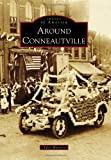 Around Conneautville, Tyler Mattera, 0738575178