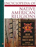 img - for Encyclopedia of Native American Religions: An Introduction (Facts on File Library of American History) book / textbook / text book