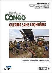 République démocratique du Congo : Guerre sans frontières