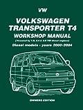 Volkswagen Transporter T4 Workshop Manual Diesel Models 2000-2004 by Brooklands Books Ltd (2006-02-01)