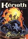 Kérioth, tome 2 : L'Étoile noire par Bertho