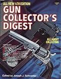 Gun Collector's Digest, , 0910676933