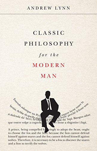 Classic Philosophy for the Modern Man