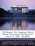 Crs Report for Congress, Larry A. Niksch, 1293246409