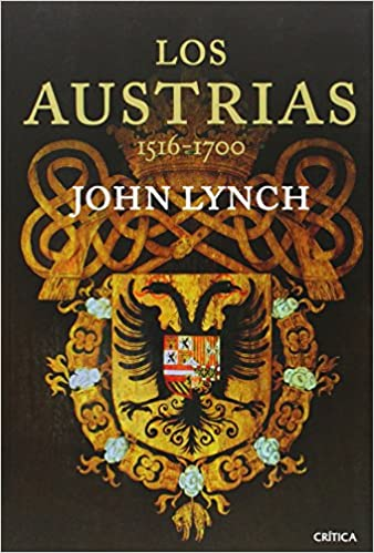Los Austrias: 1516-1700 (Serie Mayor): Amazon.es: Lynch, John, Faci, Juan: Libros