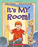 It's MY Room!