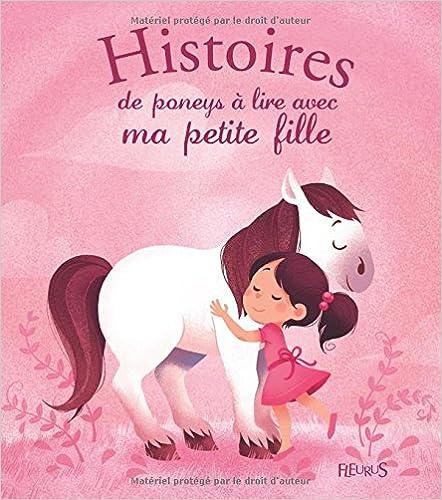 Livre Histoires de poneys à lire avec ma petite fille pdf ebook