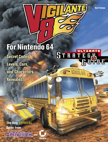 Vigilante 8 for Nintendo 64 Ultimate Strategy Guide (Official)