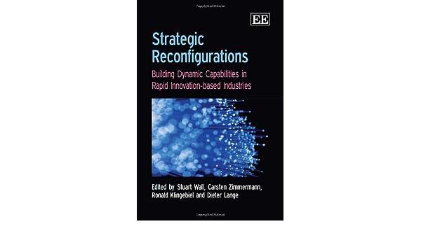 Amazon Com Strategic Reconfigurations Building Dynamics